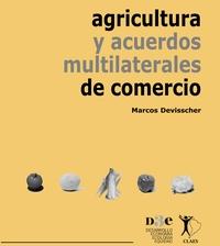 Agricultura y acuerdos multilaterales de comercio